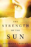 Strength of the Sun A Novel