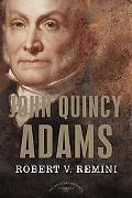 John Quincy Adams The American Presidents