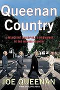 Queenan Country A Reluctant Anglophile's Pilgrimage to the Mother Country