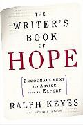 Writer's Book of Hope Getting from Frustration to Publication