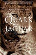 Quark and the Jaguar The Quark and the Jaguar