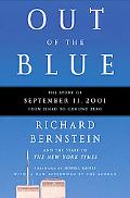 Out of the Blue The Story of September 11, 2001, from Jihad to Ground Zero