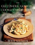 Gluten-Free Gourmet Cooks Comfort Foods More Than 200 Recipes for Creating Old Favorites Wit...