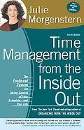 Time Management from the Inside Out The Foolproof System for Taking Control of Your Schedule...