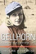 Gellhorn A Twentieth-Century Life