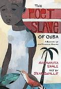 Poet Slave of Cuba A Biography of Juan Francisco Manzano