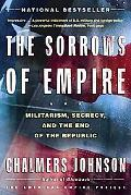 Sorrows of Empire Militarism, Secrecy, and the End of the Republic