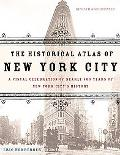 Historical Atlas Of New York City A Visual Celebration Of 400 Years Of New York City's History