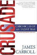 Crusade Chronicles Of An Unjust War