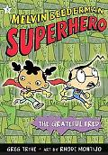 Melvin Beederman, Superhero The Grateful Fred