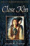 Close Kin the Hollow Kingdom Trilogy