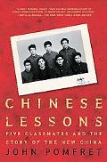 Chinese Lessons Five Classmates and the Story of the New China