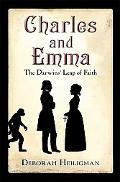 Charles and Emma: The Darwins' Leap of Faith