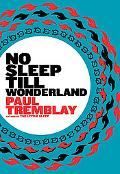 No Sleep till Wonderland: A Novel