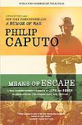 Means of Escape: A War Correspondent's Memoir of Life and Death in Afghanistan, the Middle E...