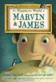 The Miniature World of Marvin and James (Masterpiece Adventures)