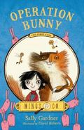 Operation Bunny : The Fairy Detective Agency's First Case