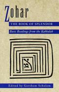 Zohar The Book of Splendor  Basic Readings from the Kabbalah
