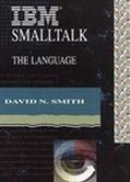 IBM Smalltalk The Language