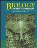 Biology: Concepts & Connections (Benjamin/Cummings Series in the Life Sciences)