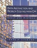 Data Abstraction and Problem Solving With C++ Walls and Mirrors