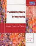 Fundamentals of Nursing: Concepts, Process and Practice