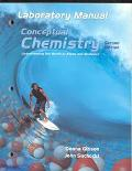 Conceptual Chemistry Understanding Our World of Atoms and Molecules  Laboratory Manual