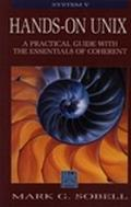 Hands-On Unix A Practical Guide With the Essentials of Coherent