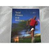 Total Fitness and Wellness, 4th Edition
