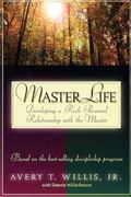 Masterlife Developing a Rich Personal Relationship With the Master