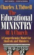Educational Ministry of the Church: A Comprehensive Model for Students and Ministers