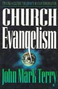 Church Evangelism Basic Principles . Diverse Models