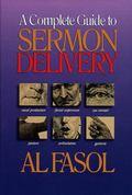 Complete Guide to Sermon Delivery