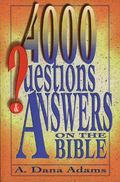Four Thousand Questions and Answers on the Bible