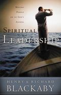 Spiritual Leadership Moving People to God's Agenda