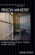 Prison Ministry Understanding Prison Culture Inside and Out