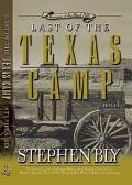 Last of the Texas Camp A Novel