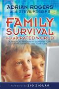 Family Survival in an X-rated World Guarding Your Heart And Protecting Your Home