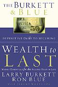 Burkett & Blue Definitive Guide to Securing Wealth to Last Money Essentials for the Second H...