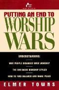 Putting An End to Worship Wars