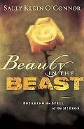 Beauty In The Beast Breaking The Spell Of The Mirror