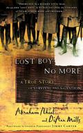Lost Boy No More A True Story Of Survival And Salvation