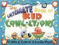 Ultimate Book of Kid Concoctions More Than 65 Wacky, Wild, & Crazy Concoctions