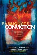 Passionate Conviction Modern Discourses on Christian Apologetics
