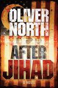 After Jihad: A Novel