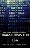 TransforMission: Making Disciples through Short-Term Missions
