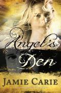 Angel's Den: A Novel