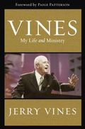 Vines: My Life and Ministry