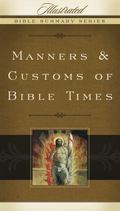 Manners and Customs of Bible Times