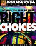 Setting You Free to Make Right Choices Workbook for Junior High and High School Students